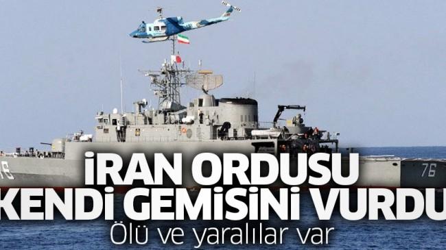 İran ordusu kendi gemisini vurdu: Ölü ve yaralılar var